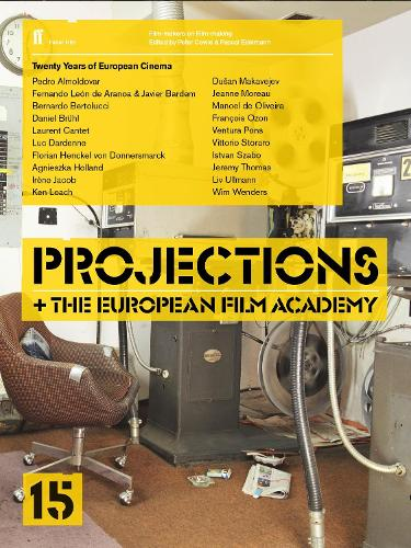 Projections 15: With the European Film Academy (Paperback)
