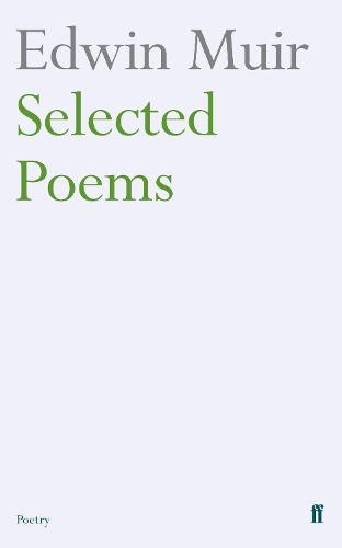 Edwin Muir Selected Poems (Paperback)