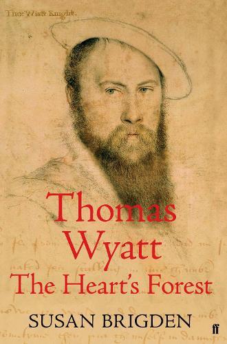 Thomas Wyatt: The Heart's Forest (Hardback)