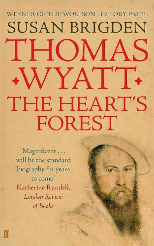 Thomas Wyatt: The Heart's Forest (Paperback)