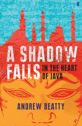 A Shadow Falls: In the Heart of Java (Paperback)