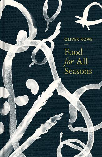Food for All Seasons (Hardback)