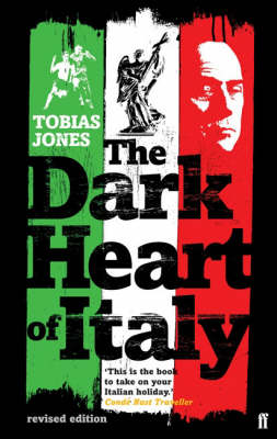 The Dark Heart of Italy (Paperback)