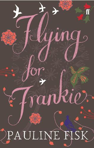 Flying for Frankie (Paperback)