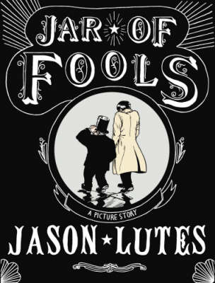 Jar of Fools: A Picture Story (Paperback)