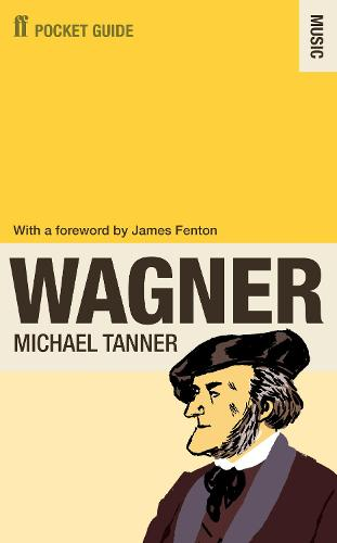 The Faber Pocket Guide to Wagner (Paperback)