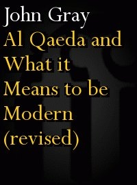 Al Qaeda and What It Means to be Modern (Paperback)
