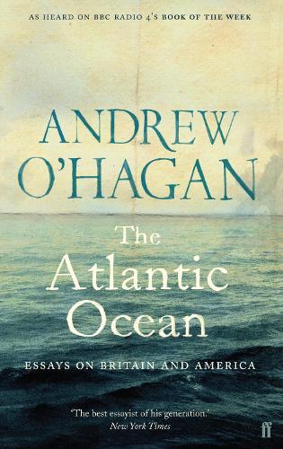 The Atlantic Ocean: Essays on Britain and America (Paperback)