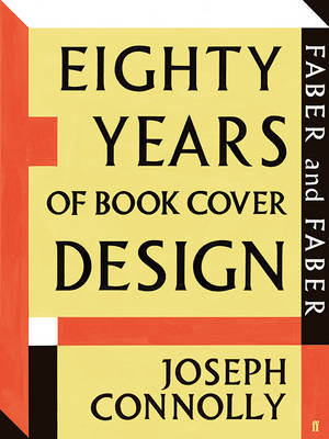 Faber and Faber: Eighty Years of Book Cover Design (Hardback)