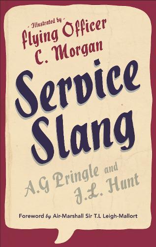 Service Slang (Hardback)