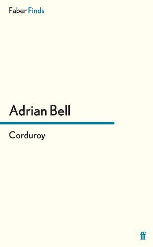 Corduroy - A rural trilogy (Paperback)