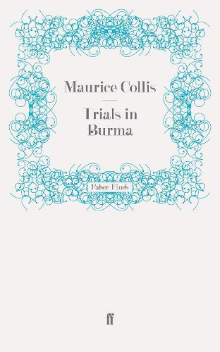 Trials in Burma (Paperback)