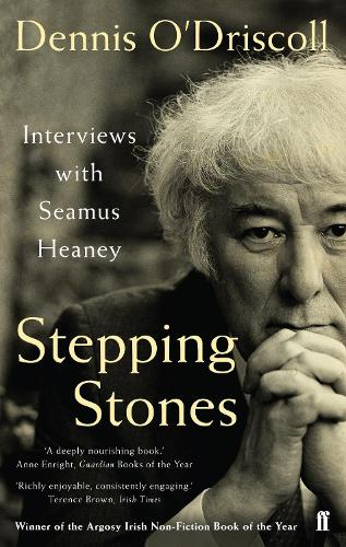 Stepping Stones: Interviews with Seamus Heaney (Paperback)
