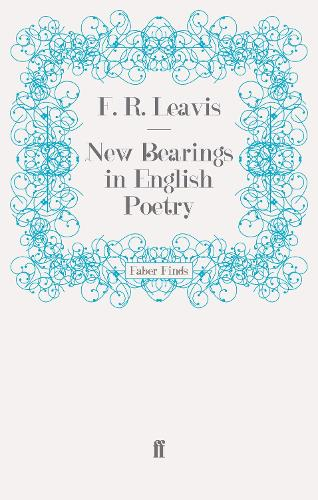 New Bearings in English Poetry (Paperback)
