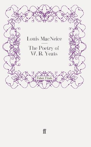 The Poetry of W. B. Yeats (Paperback)
