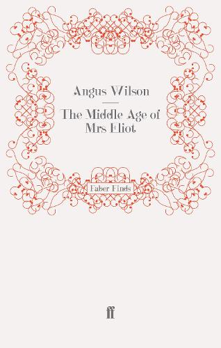 The Middle Age of Mrs Eliot (Paperback)