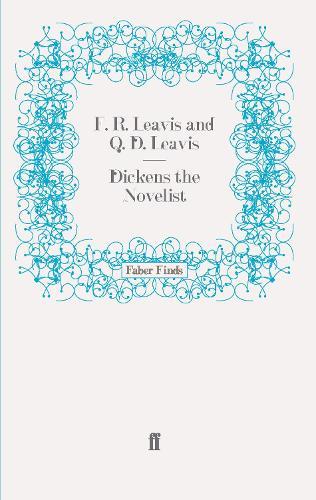 Dickens the Novelist (Paperback)