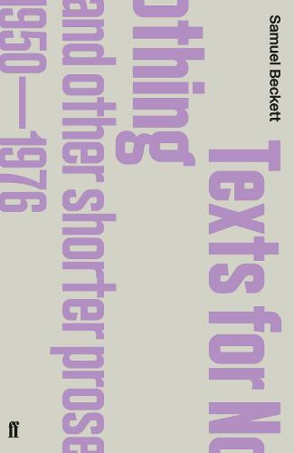 Texts for Nothing and Other Shorter Prose, 1950-1976 (Paperback)