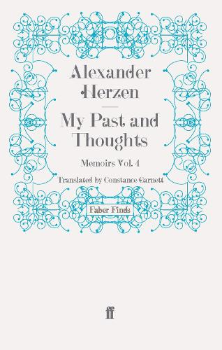 My Past and Thoughts: Memoirs Volume 4 (Paperback)