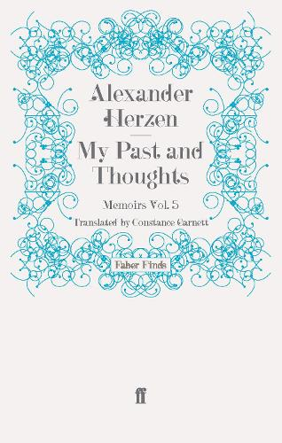 My Past and Thoughts: Memoirs Volume 5 (Paperback)