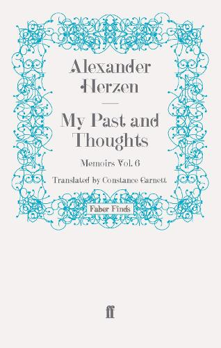 My Past and Thoughts: Memoirs: My Past and Thoughts: Memoirs Volume 6 Volume 6 (Paperback)