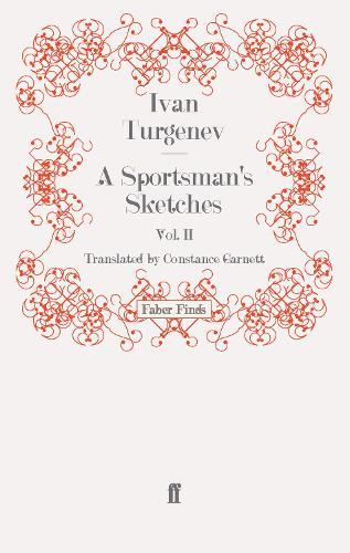 A Sportsman's Sketches: Volume 2 (Paperback)