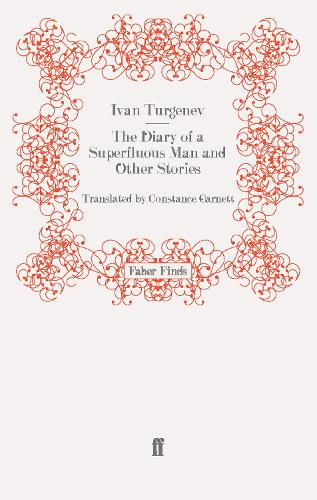 The Diary of a Superfluous Man and Other Stories (Paperback)