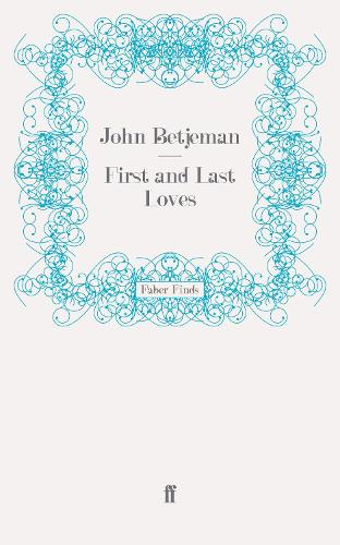 First and Last Loves (Paperback)