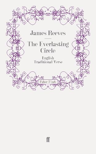 The Everlasting Circle: English Traditional Verse (Paperback)