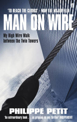 To Reach the Clouds: Man on Wire Film Tie in (Paperback)