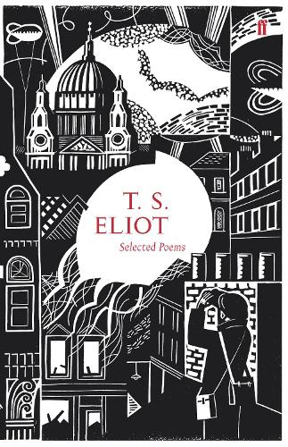 Selected Poems of T. S. Eliot (Hardback)