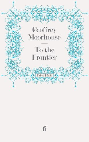 To the Frontier (Paperback)