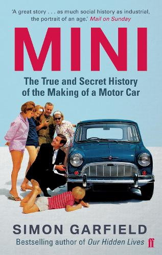 MINI: The True and Secret History of the Making of a Motor Car (Paperback)
