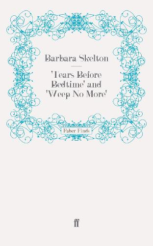 'Tears Before Bedtime' and 'Weep No More' (Paperback)
