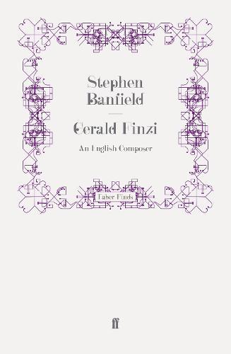 Gerald Finzi: An English Composer (Paperback)
