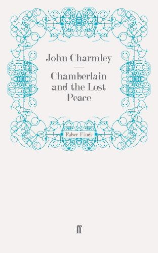 Chamberlain and the Lost Peace (Paperback)