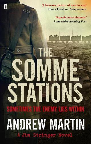 The Somme Stations - Jim Stringer (Paperback)