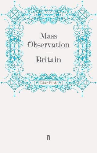 Britain - Mass Observation social surveys (Paperback)