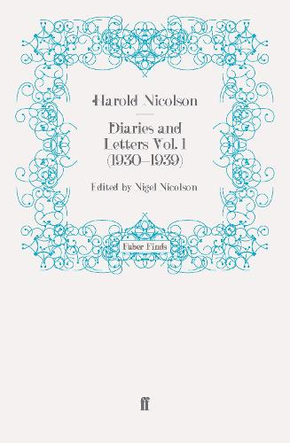 Diaries and Letters Vol. 1 (1930-1939) - Harold Nicolson diaries and letters (Paperback)