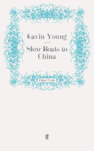 Slow Boats to China (Paperback)