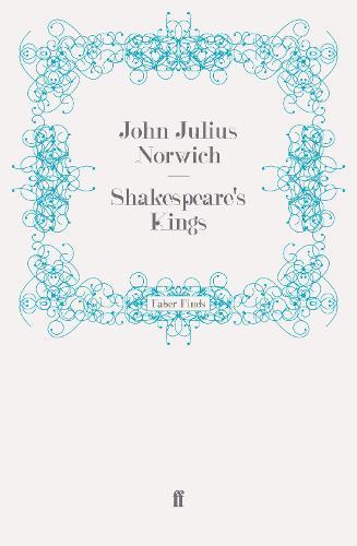 Shakespeare's Kings (Paperback)