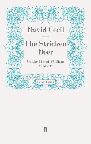 The Stricken Deer: Or the Life of William Cowper (Paperback)