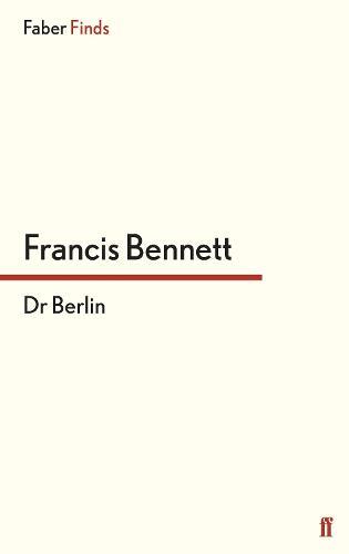 Dr Berlin - Cold War trilogy (Paperback)