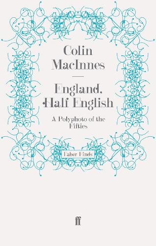 England, Half English: A Polyphoto of the Fifties (Paperback)