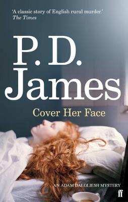 Cover Her Face - Inspector Adam Dalgliesh Mystery (Paperback)