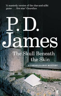 The Skull Beneath the Skin - Cordelia Gray Mystery (Paperback)