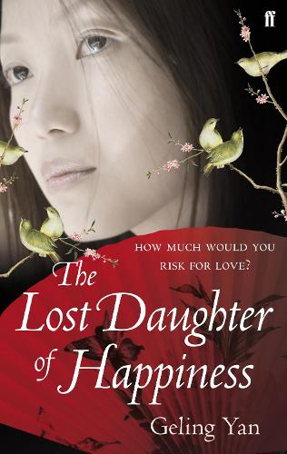 The Lost Daughter of Happiness (Paperback)