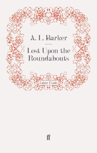 Lost Upon the Roundabouts (Paperback)