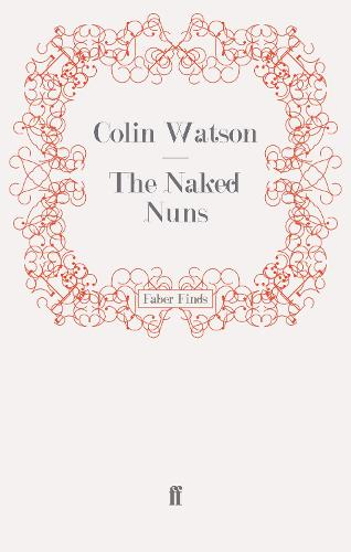 The Naked Nuns - A Flaxborough Mystery (Paperback)