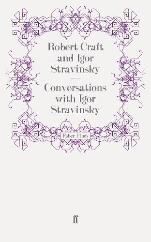 Conversations with Igor Stravinsky (Paperback)